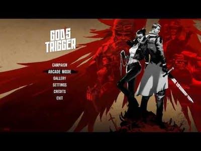 Gods trigger part 1