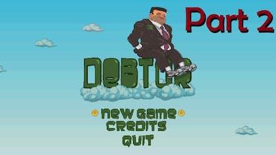 Debtor (Part 2 of 3) - Indie Gaming from Game Jolt!