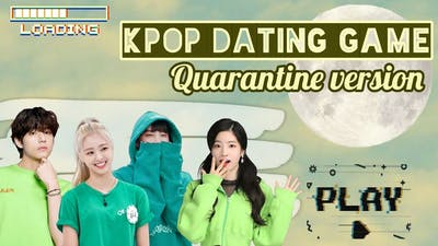 Kpop dating game || Quarantine version 🕊️🍃