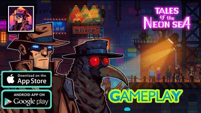 Tales of The Neon Sea (New Release) Gameplay