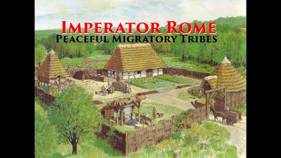 Imperator Rome Strategy Shorts: The Peaceful Migratory Tribe