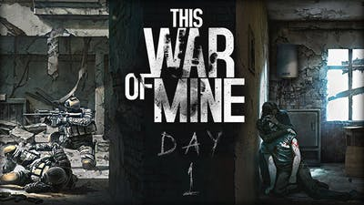 This War of Mine - Day 1 - The Learning Process!