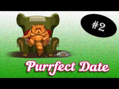The True Meaning of MILF - 2 - Purrfect Date