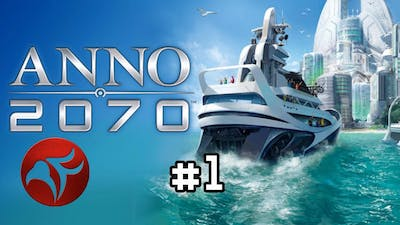 Anno 2070 Ep 1 - The Two-Year Plan