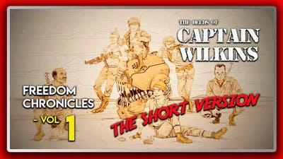 Wolfenstein 2 DLC: Freedom Chronicles: The Deeds of Captain Wilkins - Vol 1 (The Short Version)