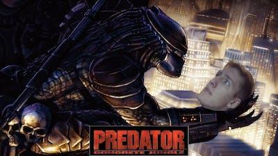 I'M THE BOSS OF THIS CITY - Predator: Concrete Jungle PT 6