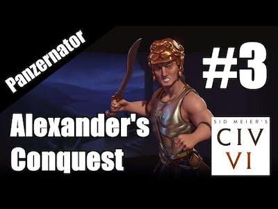 Ancient Blitzkrieg! Civilization VI: Alexander's Conquest scenario gameplay - episode 3