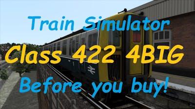 Train Simulator Class 422 4BIG - Before you buy!