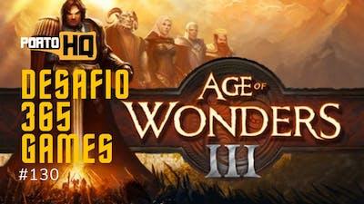 365 Games #130 - Age of Wonders III