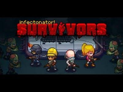 I Died Fast! Infectonator: Survivors Gameplay.