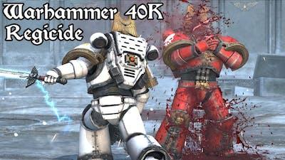 Warhammer 40k: Regicide campaign ep1