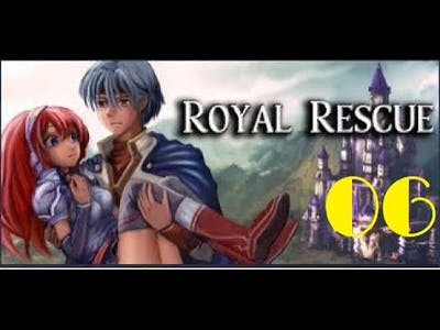 Royal Rescue - Gameplay #6 [No Commentary]
