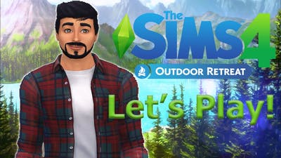The Sims 4: Outdoor Retreat LP | Part 1