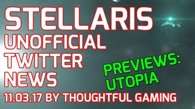 Stellaris Twitter News: Utopia Expansion / Banks 1.5 Preview, Wiz's Game