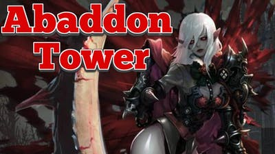 NEW CONTENT: Abaddon Tower : Heir of Light