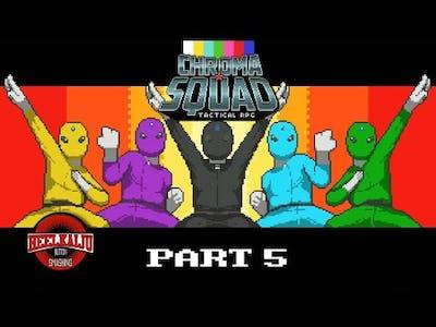 Chroma Squad Part 5 - Attack on Cerebro