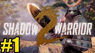Shadow Warrior 2 Gameplay - #1 Lo Wang