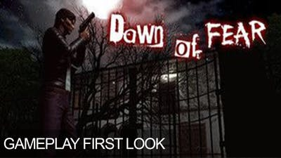 Dawn of Fear Gameplay First Look Survival 3rd Person Horror