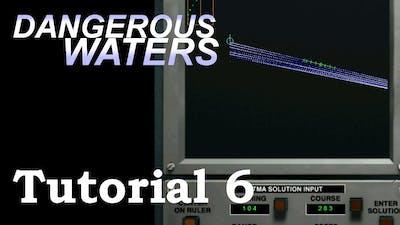 Dangerous Waters Tutorial 6: TMA Interface