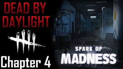 Dead by Daylight Lore - Chapter 4 Spark of Madness