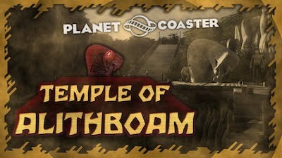 Temple of Alithboam | Planet Coaster Creation