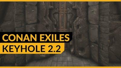 Conan Exiles   Keyhole 2.2