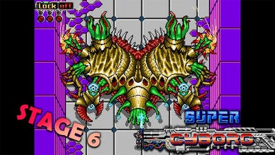 Super Cyborg - Stage 6 [Normal]