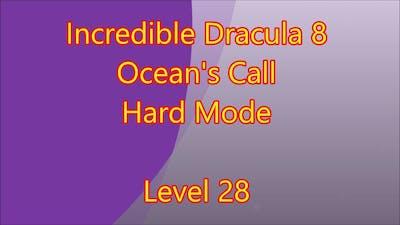 Incredible Dracula 8 - Ocean's Call Level 28
