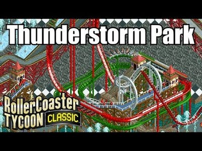 Roller Coaster Tycoon Classic - Thunderstorm Park