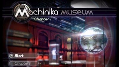 Machinika Museum walkthrough Chapter 1.