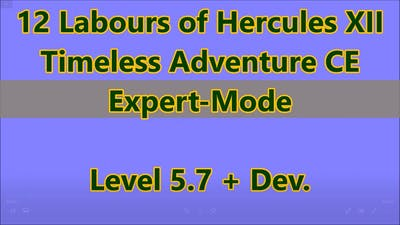 12 Labours of Hercules XII: Timeless Adventure CE Level 5.7