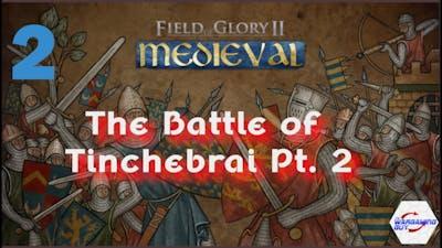 02 Field of Glory II   Medieval   Battle of Tinchebrai Pt 2