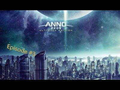 Anno 2205 - Episode 3 - First Battle