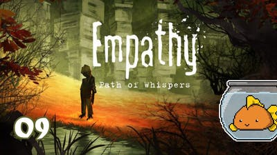 It's just not right - Empathy: Path of Whispers - Ep 09 - Gaming Panzer J