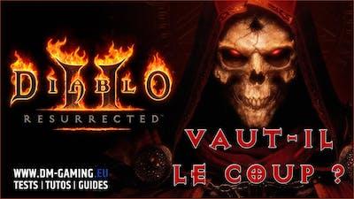 TEST Diablo 2 Resurrected : vaut-il le coup et les 40€ pour un hack & slash en 2021 !