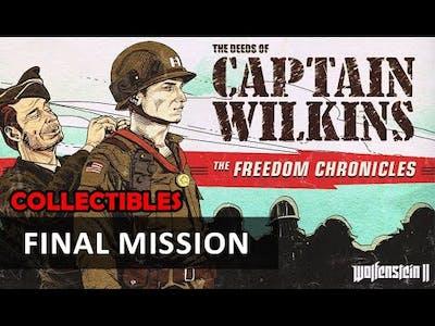Wolfenstein 2 DLC - The Deeds of Captain Wilkins: Final Mission (Collectibles)