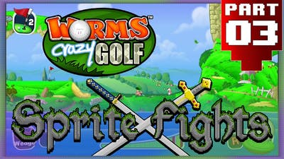 Worms Crazy Golf: The Face of a Dick - PART 03 - Sprite Knights