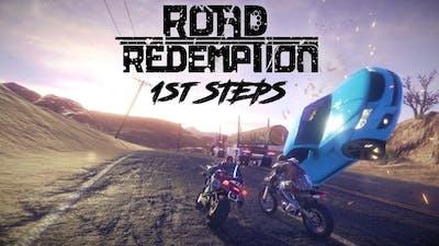 ROAD REDEMPTION - 1st STEPS