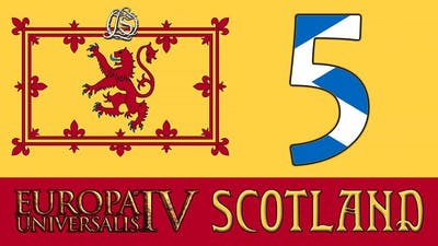 Europa Universalis 4: Rule Britannia - Scotland Rules the Waves - 5