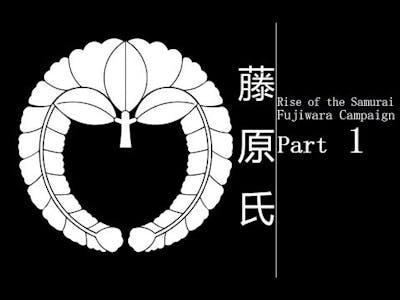 Let's Play Total War Shogun 2 Rise of the Samurai Fujiwara Campaign Part 1