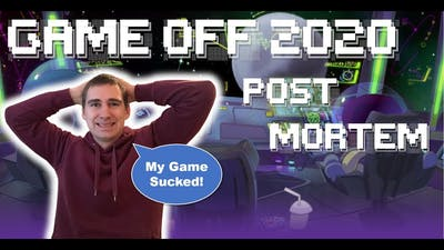 Game Off 2020 - Post Mortem - Why did my game suck and what to improve!?