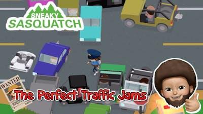 Sneaky Sasquatch - Create the Perfect Traffic Jams