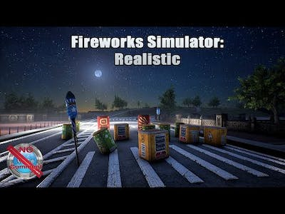 Fireworks Simulator: Realistic Gameplay 60fps no commentary