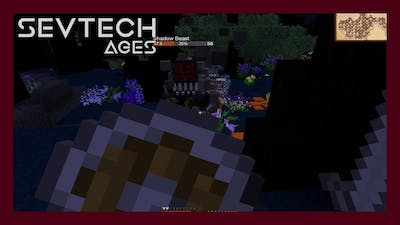 Sevtech Ages 3.12 Tutorial - Travelling to Darklands, defeating Shadow Beast