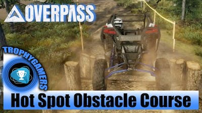 Overpass - Hot Spot - Gold Medal - Obstacle Course - Northern Forest - UTV Polaris Pro XP Gameplay