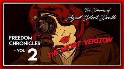 Wolfenstein 2 DLC: Freedom Chronicles: The Diaries of Agent Silent Death - Vol 2 (The Short Version)