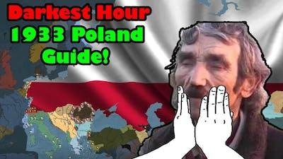 Darkest Hour: 1933 Poland Guide