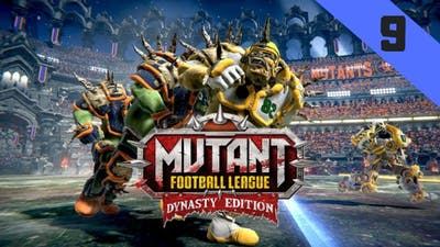 Mutant Football League Dynasty Edition Part 9: WHAT JUST HAPPENED?!