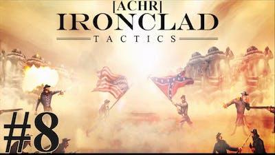 [ACHR] Ironclad Tactics NG #8 - Internet y ;_;