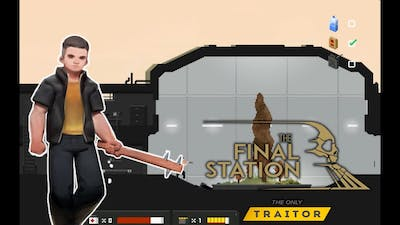 NEW ZOMBIES?!! | The Final Station DLC  - The Only Traitor Gameplay #1 (No Commentary)